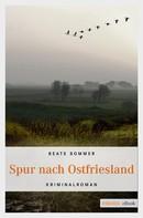 Beate Sommer: Spur nach Ostfriesland ★★★★