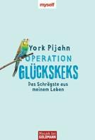 York Pijahn: Operation Glückskeks ★★★