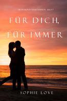 Sophie Love: Für Dich Für Immer (Die Pension in Sunset Harbor—Buch 7) ★★★★