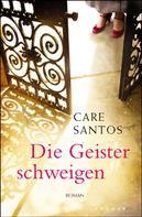 Care Santos: Die Geister schweigen ★★★