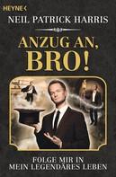 Neil Patrick Harris: Anzug an, Bro! ★