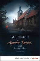 M.C. Beaton: Agatha Raisin und der tote Richter ★★★★