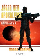 Hanns Kneifel: Cade Chandra 6: Jäger der Apokalypse ★★★
