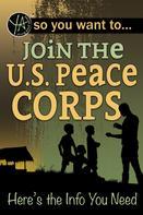 Luke Fegenbush: So You Want to… Join the U.S. Peace Corps