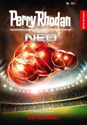 Perry Rhodan Neo 131: Der Kontrakt - Staffel: Meister der Sonne 1 von 10