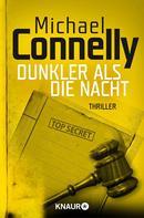 Michael Connelly: Dunkler als die Nacht ★★★★