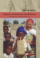 Harald Stöber: Nilgötter, Inselmönche und Beduinen ★