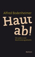 Alfred Bodenheimer: Haut ab!
