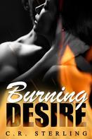 C.R. Sterling: Burning Desire