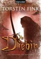 Torsten Fink: Die Diebin ★★★★