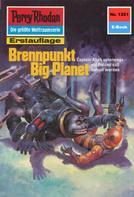H.G. Francis: Perry Rhodan 1321: Brennpunkt Big Planet ★★★★★