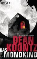 Dean Koontz: Das Mondkind ★★★★