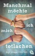 Birgit Schlieper: Manchmal möchte ich mich totlachen ★★★★★