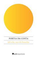 Portia Da Costa: Ich sehe, was du brauchst