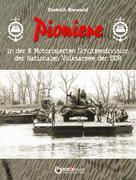 Dietrich Biewald: Pioniere in der 8. Motorisierten Schützendivision der Nationalen Volksarmee der DDR