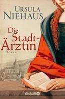 Ursula Niehaus: Die Stadtärztin ★★★★