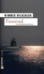 Feuermal - Der zweite Fall für Jan Swensen