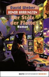 Honor Harrington: Der Stolz der Flotte - Bd. 9. Roman