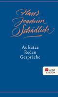Hans Joachim Schädlich: Aufsätze, Reden, Gespräche