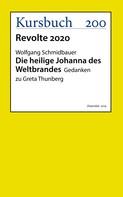 Wolfgang Schmidbauer: Die heilige Johanna des Weltbrandes ★★★