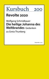 Die heilige Johanna des Weltbrandes - Gedanken zu Greta Thunberg