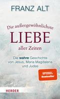 Franz Alt: Die außergewöhnlichste Liebe aller Zeiten ★★★★★