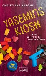 Yasemins Kiosk - Eine bunte Tüte voller Lügen - Kriminalroman