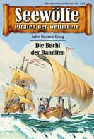 John Roscoe Craig: Seewölfe - Piraten der Weltmeere 240 ★★★★