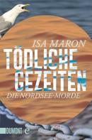 Isa Maron: Tödliche Gezeiten ★★★★