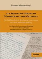 Hartmut Schmidt: Als Artillerie-Soldat im Südabschnitt der Ostfront ★★★★