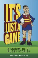 Graham Hutchins: It's Just A Game