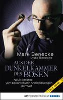 Mark Benecke: Aus der Dunkelkammer des Bösen ★★★★