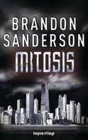 Brandon Sanderson: Mitosis ★★★★