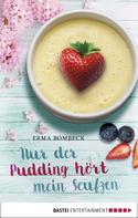 Erma Bombeck: Nur der Pudding hört mein Seufzen ★★★★