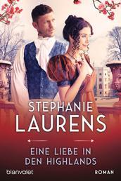 Eine Liebe in den Highlands - Roman
