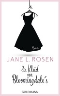Jane Rosen: Ein Kleid von Bloomingdale's ★★★★
