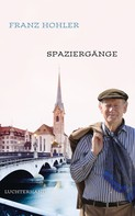 Franz Hohler: Spaziergänge ★★★★★