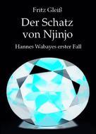 Fritz Gleiß: Der Schatz von Njinjo