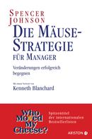 Spencer Johnson: Die Mäuse-Strategie für Manager ★★★★★
