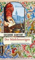 Susanne Gantert: Der Mädchenreigen ★★★★