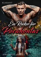 Bärbel Muschiol: Ein Rocker für Pocahontas ★★★★