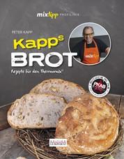 mixtipp Profilinie: Kapps Brot - Rezepte für den Thermomix©