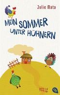 Julie Mata: Mein Sommer unter Hühnern ★★★★★