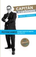Sergio Hermida: ¿Capitán o carbonero?