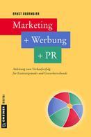 Ernst Obermaier: Marketing + Werbung + PR