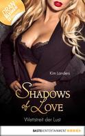 Kim Landers: Wettstreit der Lust - Shadows of Love ★★★★