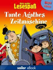 Tante Agathes Zeitmaschine