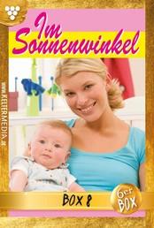 Im Sonnenwinkel Jubiläumsbox 8 – Familienroman - E-Book 41-46