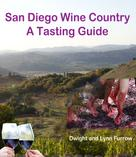 Dwight Furrow: San Diego Wine Country ★