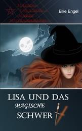 Lisa und das magische Schwert - Malum Saga non habet misericordiam